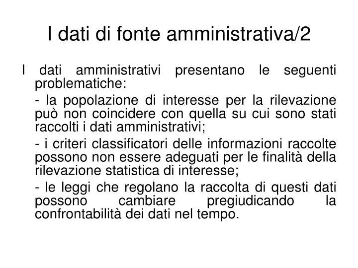 I dati di fonte amministrativa/2