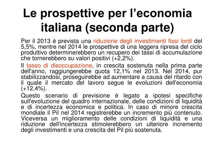 Le prospettive per l'economia italiana (seconda parte)