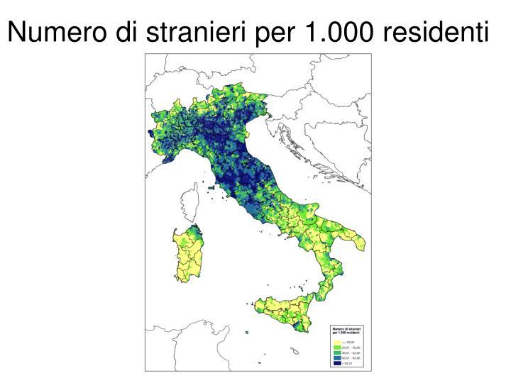 Numero di stranieri per 1.000 residenti