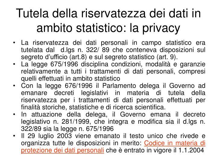 Tutela della riservatezza dei dati in ambito statistico: la privacy