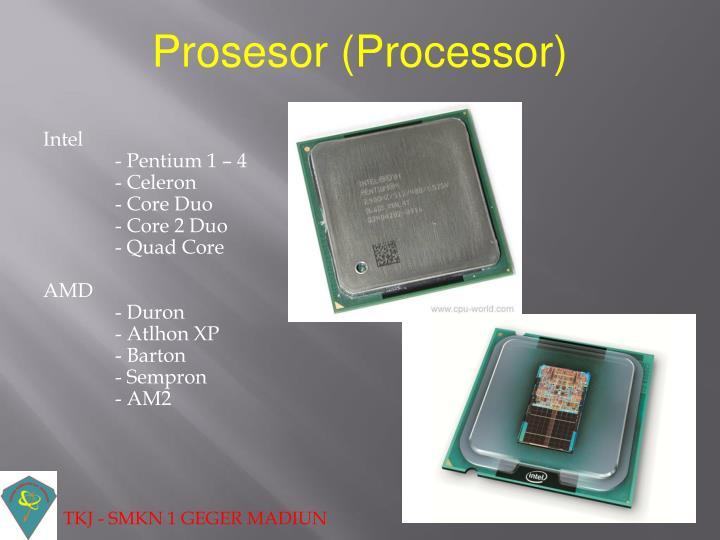 Prosesor (Processor)
