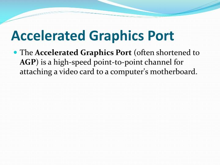 Accelerated Graphics Port