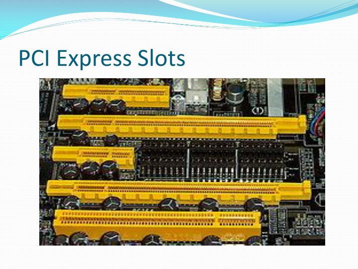 PCI Express Slots