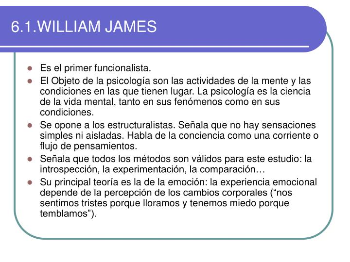 6.1.WILLIAM JAMES