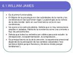 6 1 william james