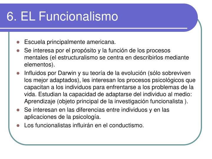 6. EL Funcionalismo