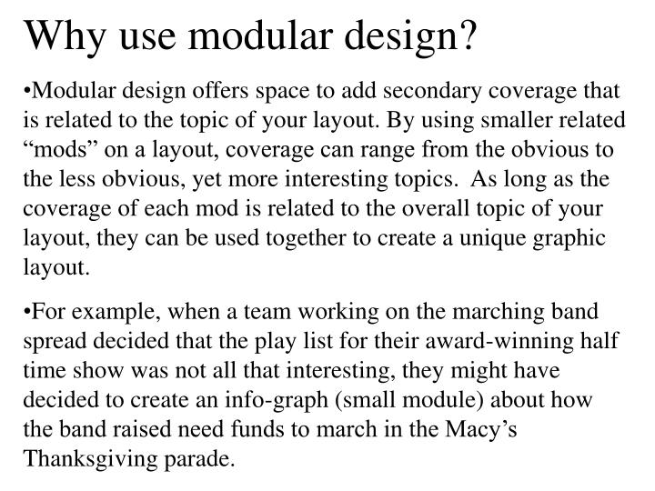 Why use modular design?