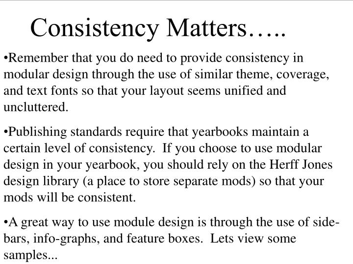 Consistency Matters…..