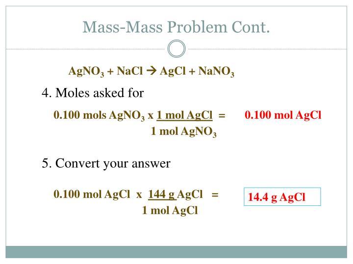 Mass-Mass Problem Cont.