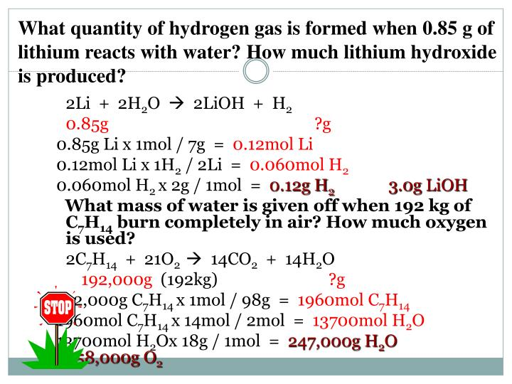 What quantity of hydrogen gas is formed when 0.85 g of lithium reacts with water? How much lithium hydroxide is produced?