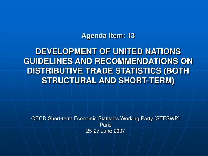 Oecd short term economic statistics working party steswp paris 25 27 june 2007