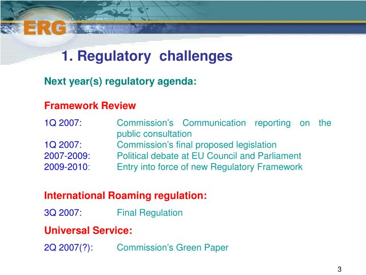 1 regulatory challenges