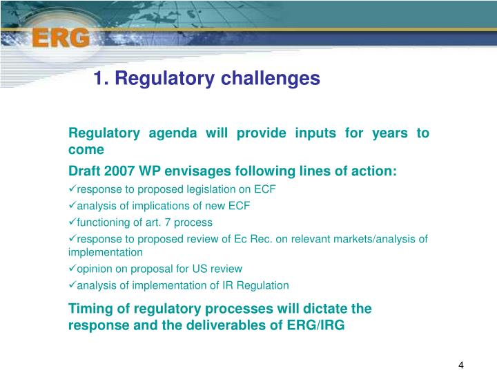 1. Regulatory challenges