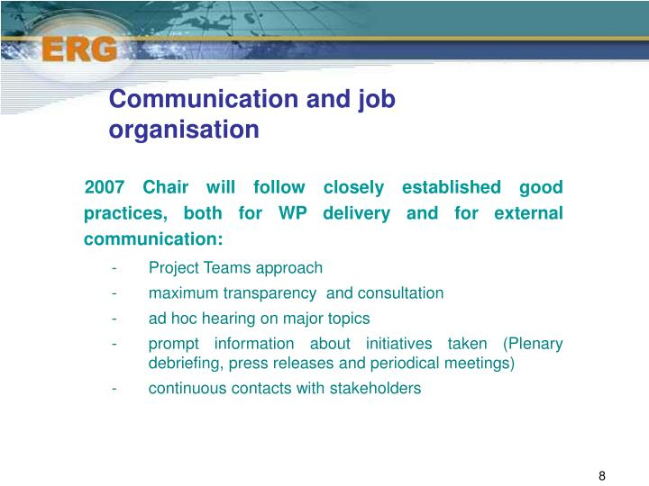 Communication and job organisation