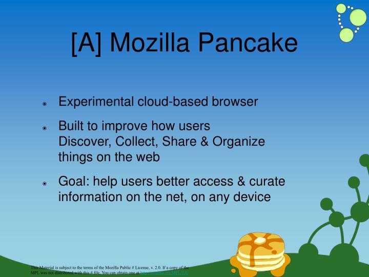 [A] Mozilla Pancake