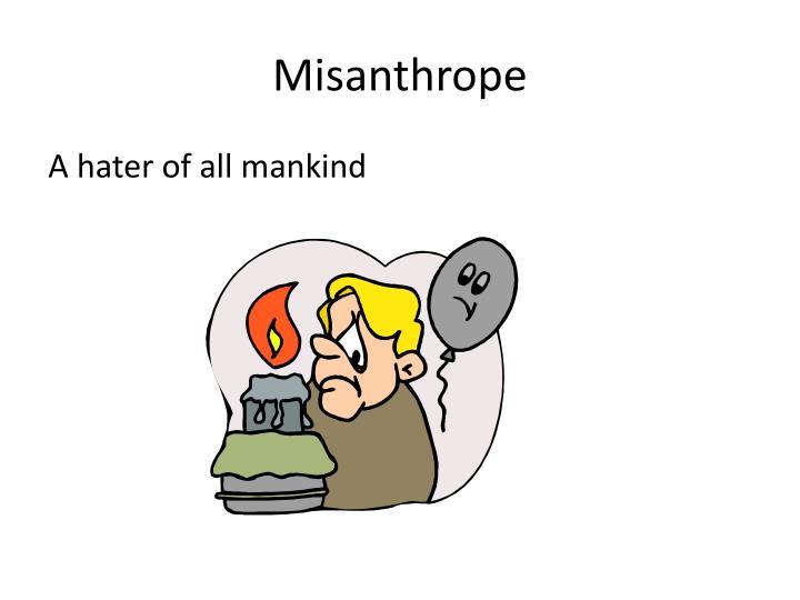 Misanthrope