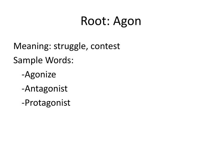 Root: Agon