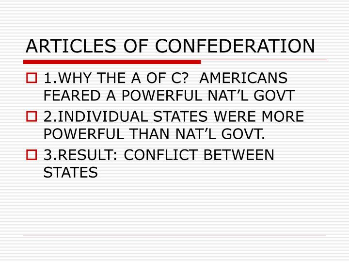 why was a revision of the articles of confederation necessary
