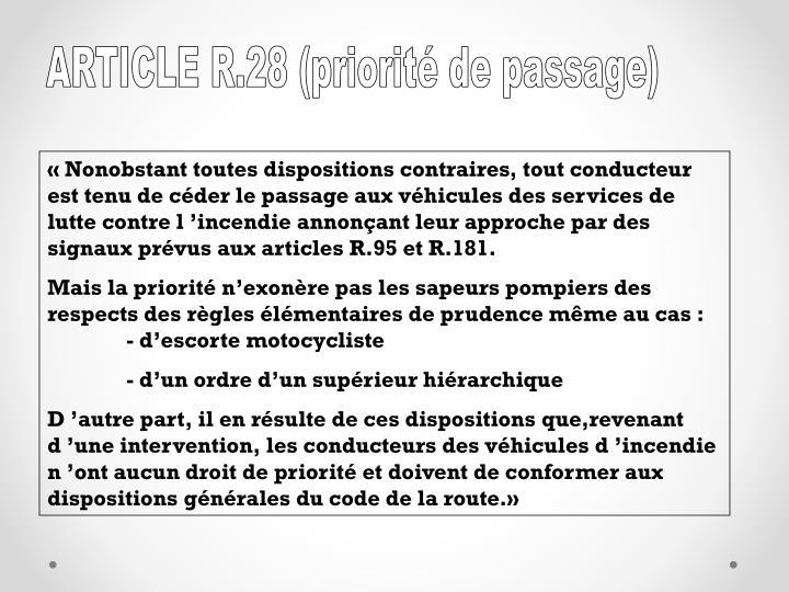 ARTICLE R.28 (priorité de passage)