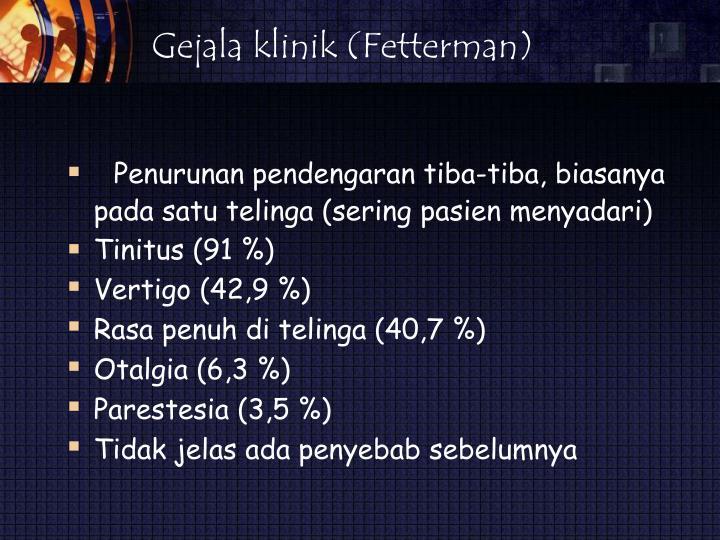 Gejala klinik (Fetterman)
