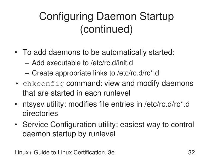 Configuring Daemon Startup (continued)