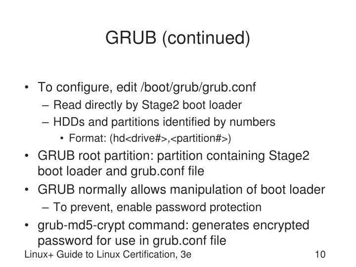 GRUB (continued)