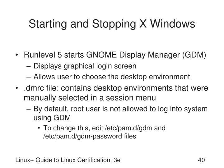 Starting and Stopping X Windows