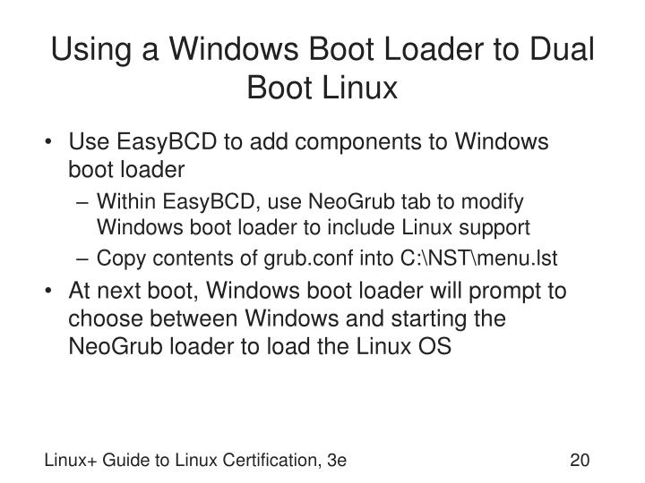 Using a Windows Boot Loader to Dual Boot Linux