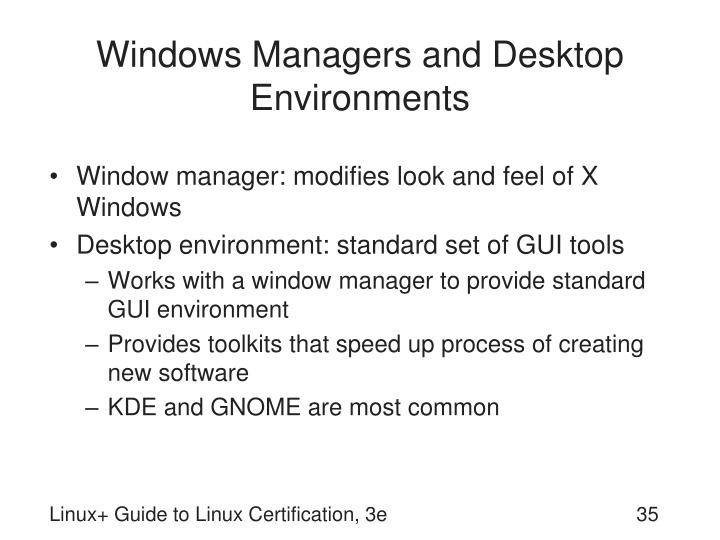 Windows Managers and Desktop Environments