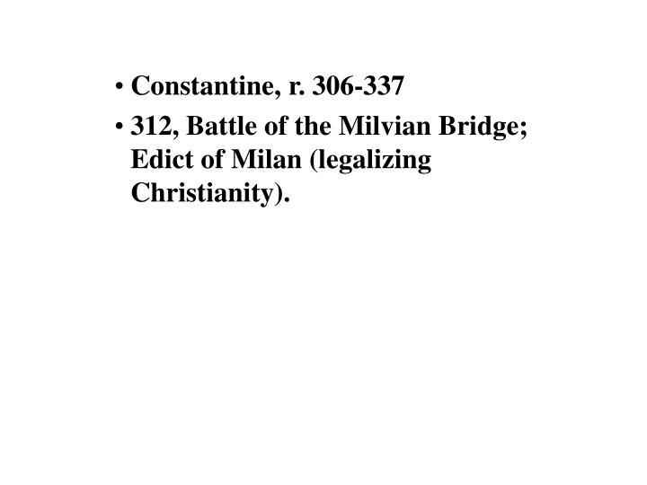 Constantine, r. 306-337