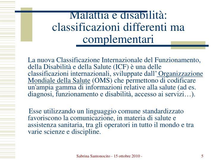 Malattia e disabilità: classificazioni differenti ma complementari