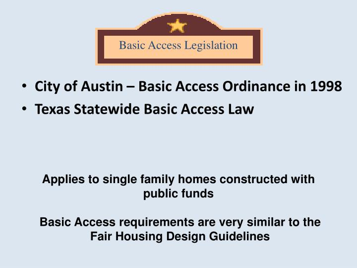 Basic Access Legislation
