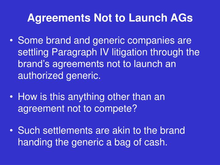 Agreements Not to Launch AGs