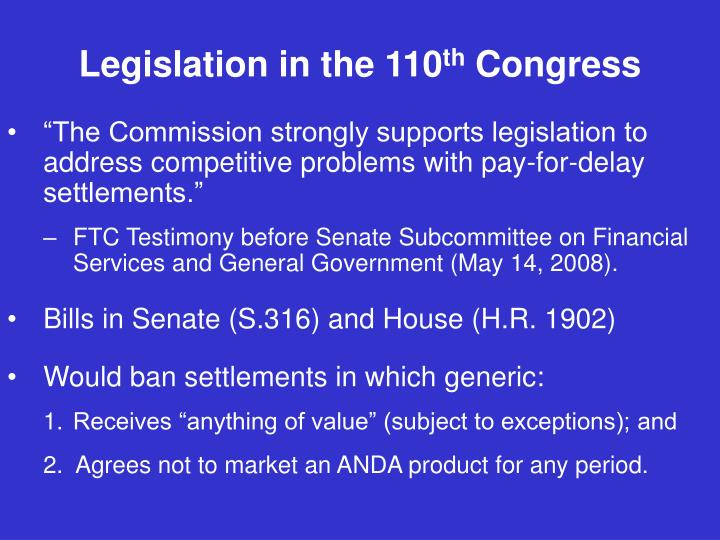 Legislation in the 110