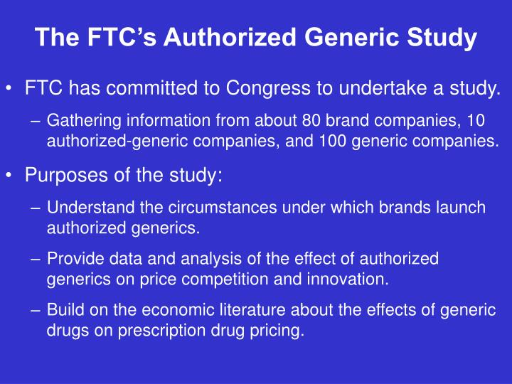 The FTC's Authorized Generic Study
