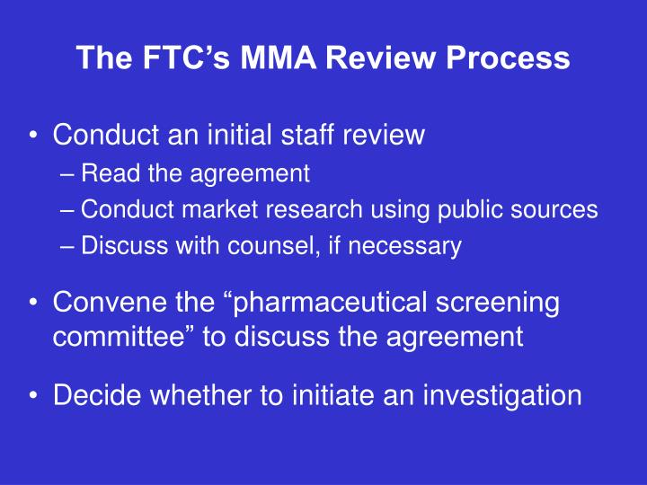The FTC's MMA Review Process