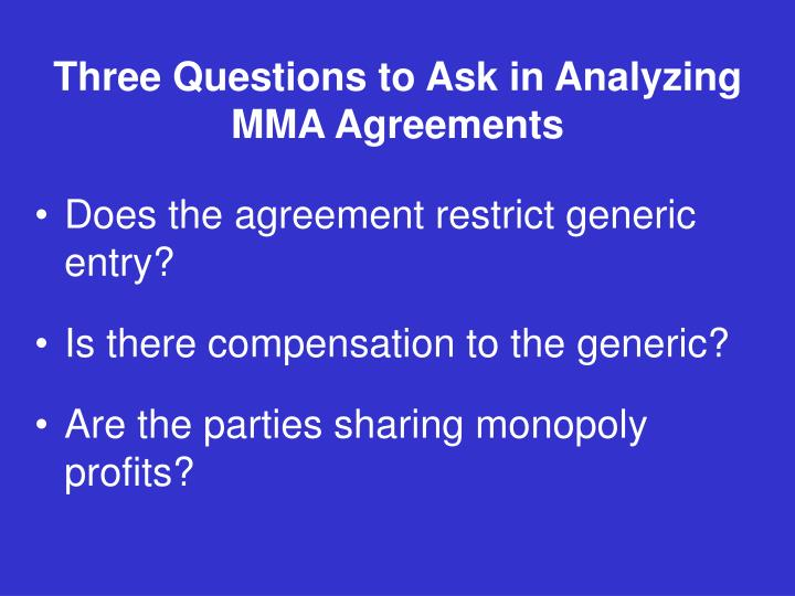 Three Questions to Ask in Analyzing MMA Agreements