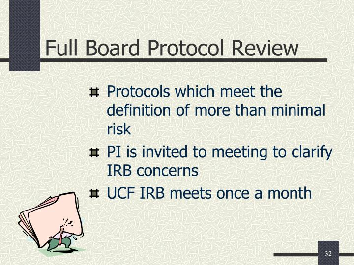 Full Board Protocol Review