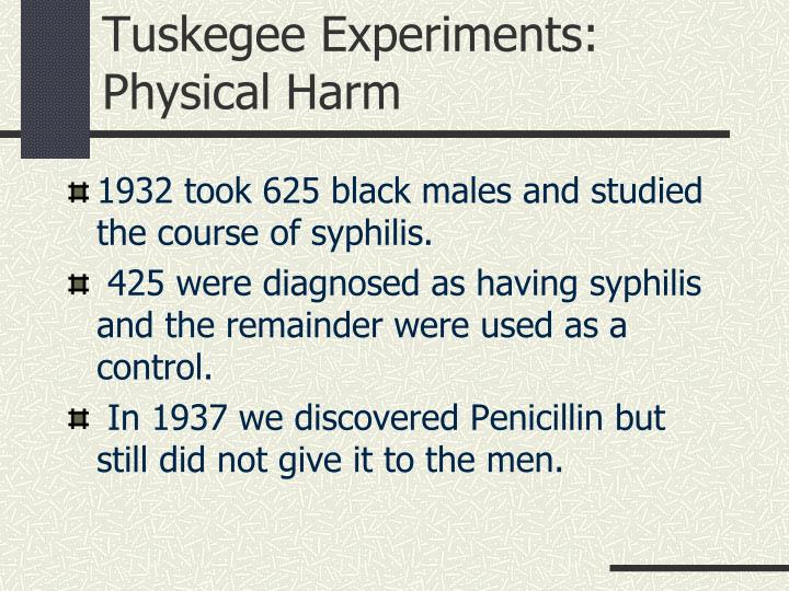 Tuskegee Experiments: Physical Harm