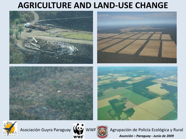AGRICULTURE AND LAND-USE CHANGE
