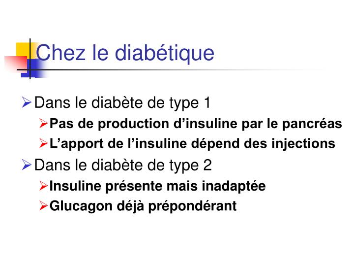 Chez le diabétique