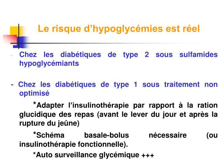 Le risque d'hypoglycémies est réel