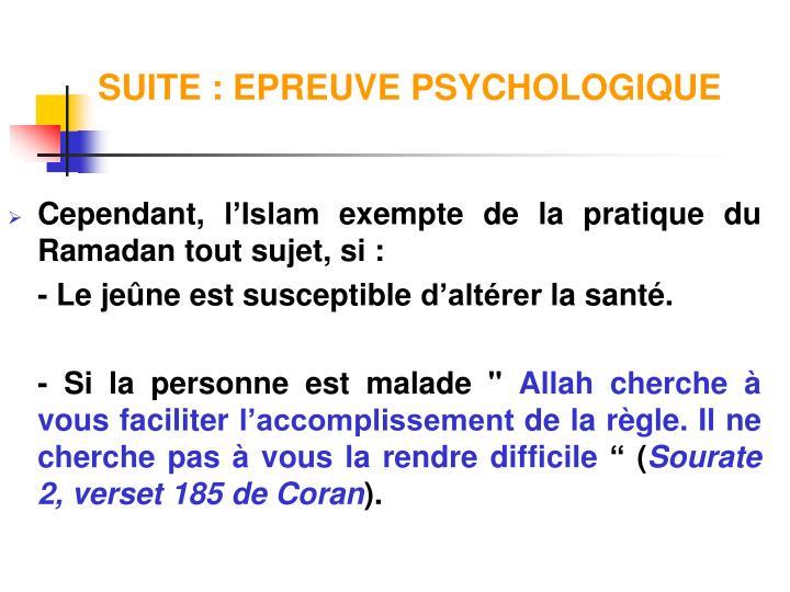 SUITE : EPREUVE PSYCHOLOGIQUE
