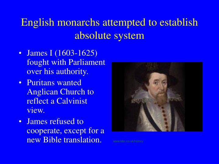 English monarchs attempted to establish absolute system