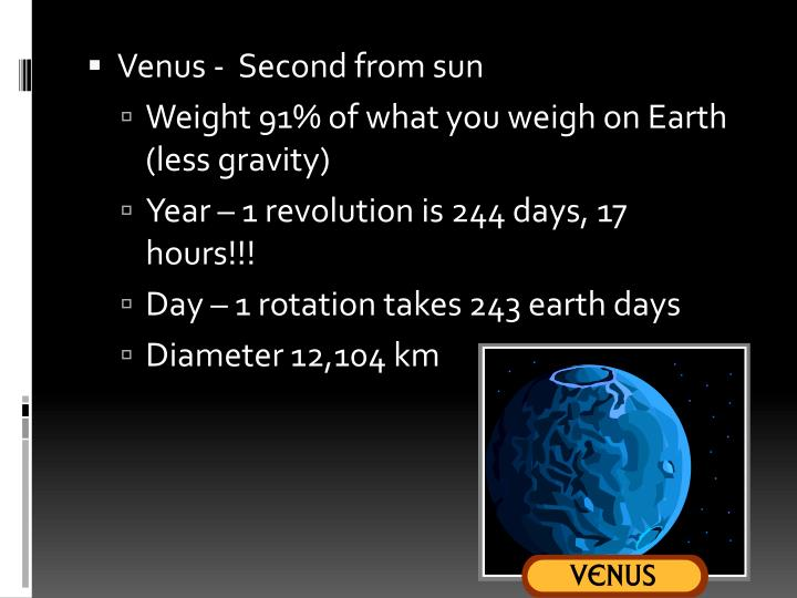 Venus -  Second from sun