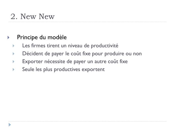 2. New New