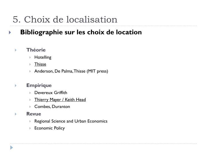 5. Choix de localisation