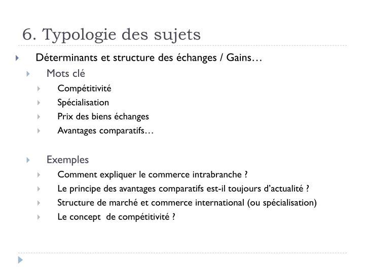 6. Typologie des sujets