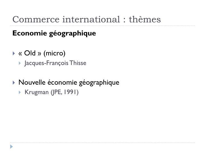 Commerce international : thèmes