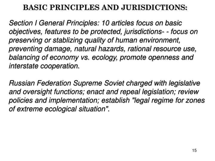 BASIC PRINCIPLES AND JURISDICTIONS: